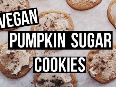 DIY VEGAN PUMPKIN SUGAR COOKIES