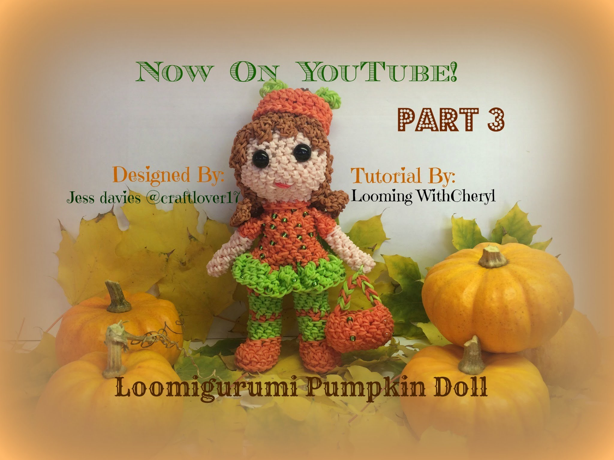 Rainbow Loom Pumpkin Doll basket Part 3 of 3 - Loomigurumi. Amigurumi Hook Only