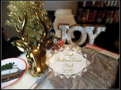 Target Christmas Home Decor 2015 Haul Video