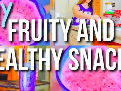DIY Healthy & Fruity Snacks + Smoothie