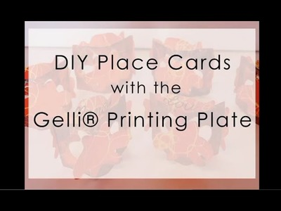 DIY Place Cards with Gelli® Printing Plates!