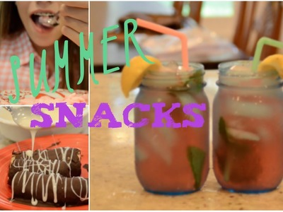DIY: Quick and Easy Summer Snacks!