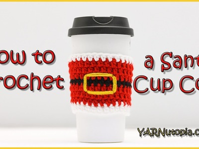 How to Crochet a Santa Cup Cozy