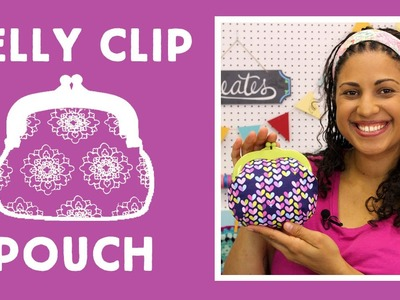 Small Pouch with Jelly Clips: Easy Sewing Project with Vanessa of Crafty Gemini Creates
