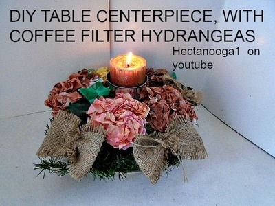 Table Centerpiece, with coffee filter paper hydrangeas, Thanksgiving, Christmas, Everyday home decor