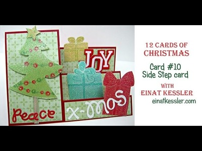12 Cards of Christmas 2015 - Card #10 Side Step Card