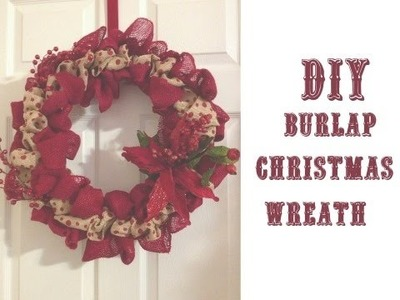 DIY Christmas Burlap Wreath (Vlogidays.December 15, 2014)