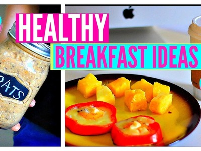 DIY Healthy Breakfast Ideas For School! Easy Recipes