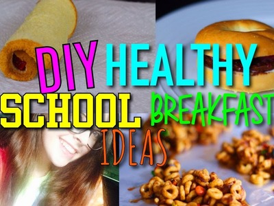 DIY Quick & Easy School Breakfast Ideas!