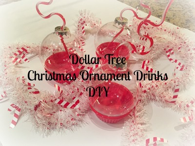 DOLLAR TREE Christmas Ornament Drink DIY