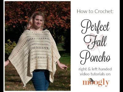 How to Crochet: Perfect Fall Poncho (Left Handed)