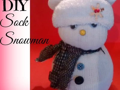 Sock Snowman Tutorial Christmas 2015