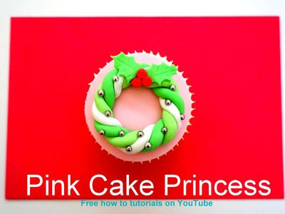 Christmas Cupcakes - How-to Make a Christmas Wreath Cupcake