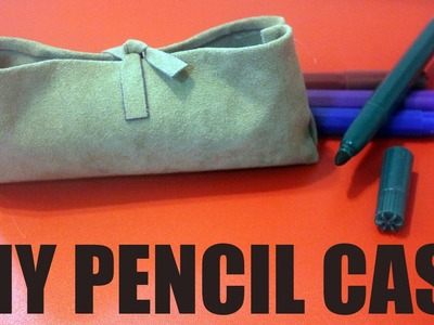 DIY Pencil Case - How to make a pencil case
