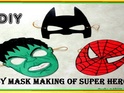 Easy DIY | Masks of Superheroes