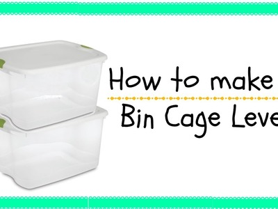 HOW TO MAKE A BIN CAGE LEVEL!