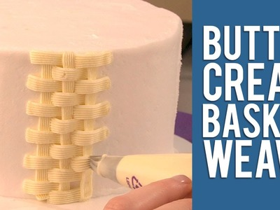 How to Make a Buttercream Basketweave Cake Design