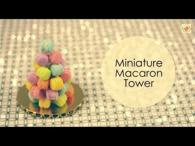 POLYMERCLAY: Miniature Macaron Tower tutorial