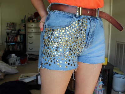Studding My Shorts! (How-To Stud Denim)