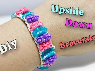 "Diy Braccialetto ""Upside Down"" con elastici Rainbow Loom ♥"