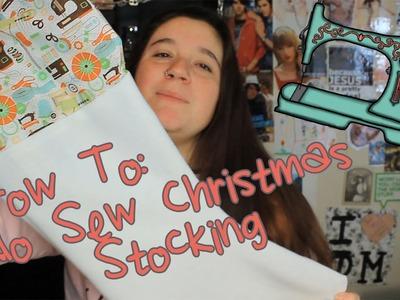 DIY No Sew Christmas Stocking (& an apology???)