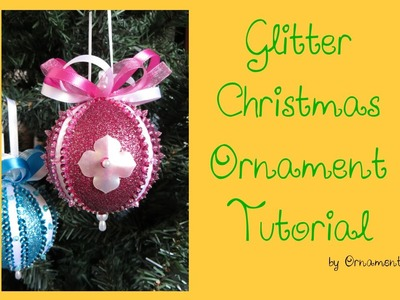 Glitter Christmas Ornament Tutorial