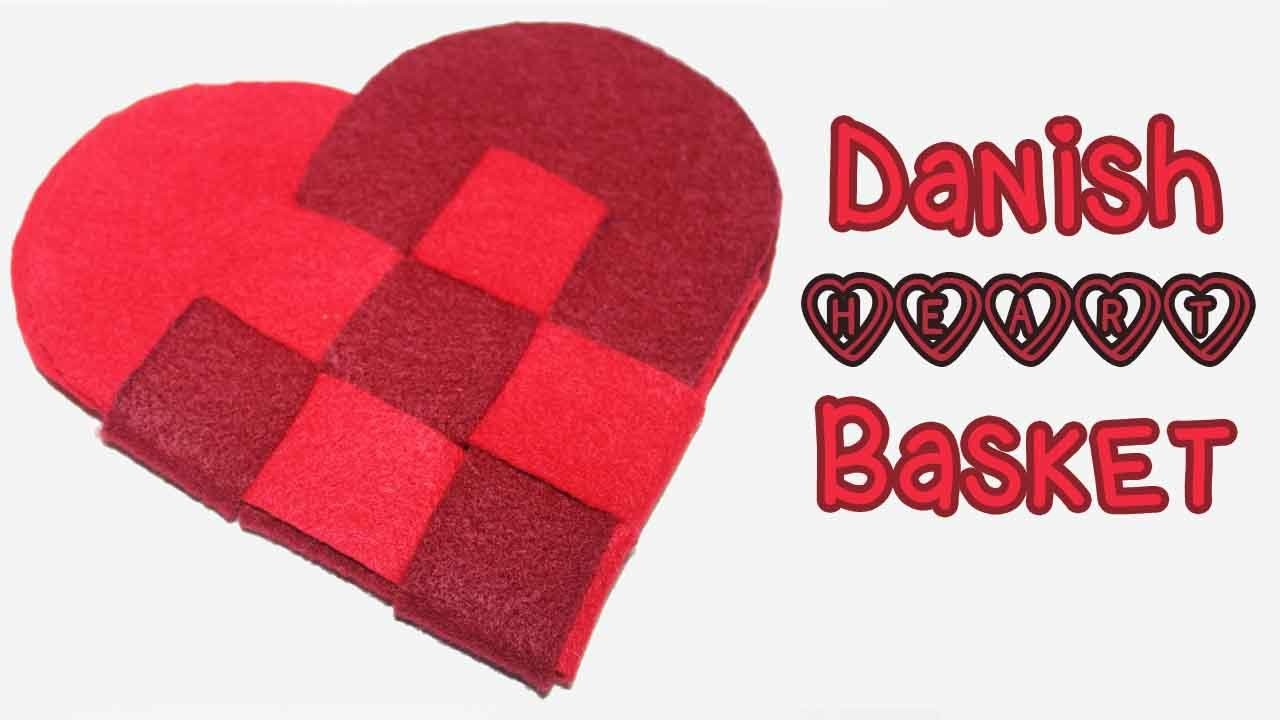 Danish Heart Basket Tutorial + Pattern ♥