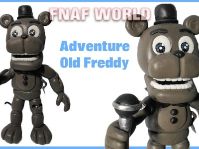 FNAF WORLD | Adventure Old.Withered Freddy Polymer Clay Tutorial | Porcelana Fría ★ Plastilina