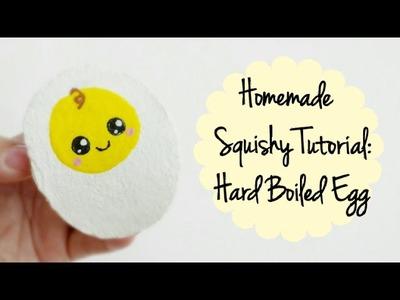 Homemade Squishy Tutorial~ Hard Boiled Egg