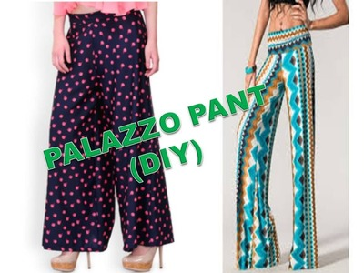 How To Make Palazzo pant ( DIY ) Part 1