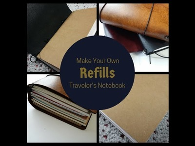 How To Make Your Own Traveler's Notebook Refills
