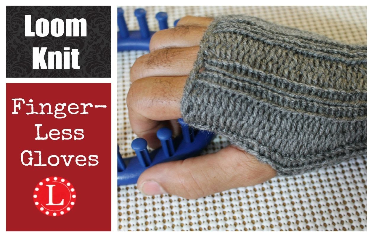LOOM KNITTING Fingerless Gloves Mittens Project Pattern