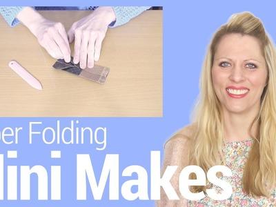Mini Makes episode 05 - Paper Folding