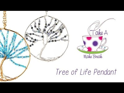 Tree of Life Pendant | Take a Make Break with Sarah Millsop