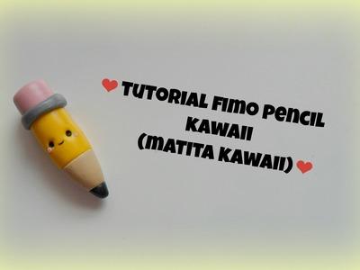 TUTORIAL FIMO pencil KAWAII (matita kawaii)