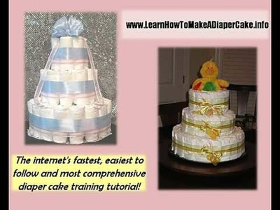 Where you can find easy, fun Diaper Cake Video Instructions