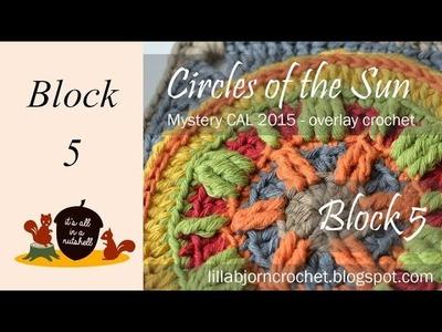 Circles of the Sun Overlay CAL Block 5