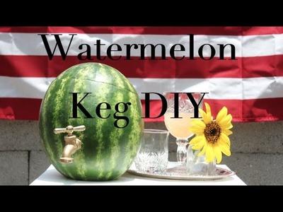 {DIY}  Watermelon Keg