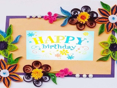 Hand made Paper quilling  birthday greeting card 2015