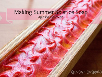 Making Summer Solstice Cold Process Soap
