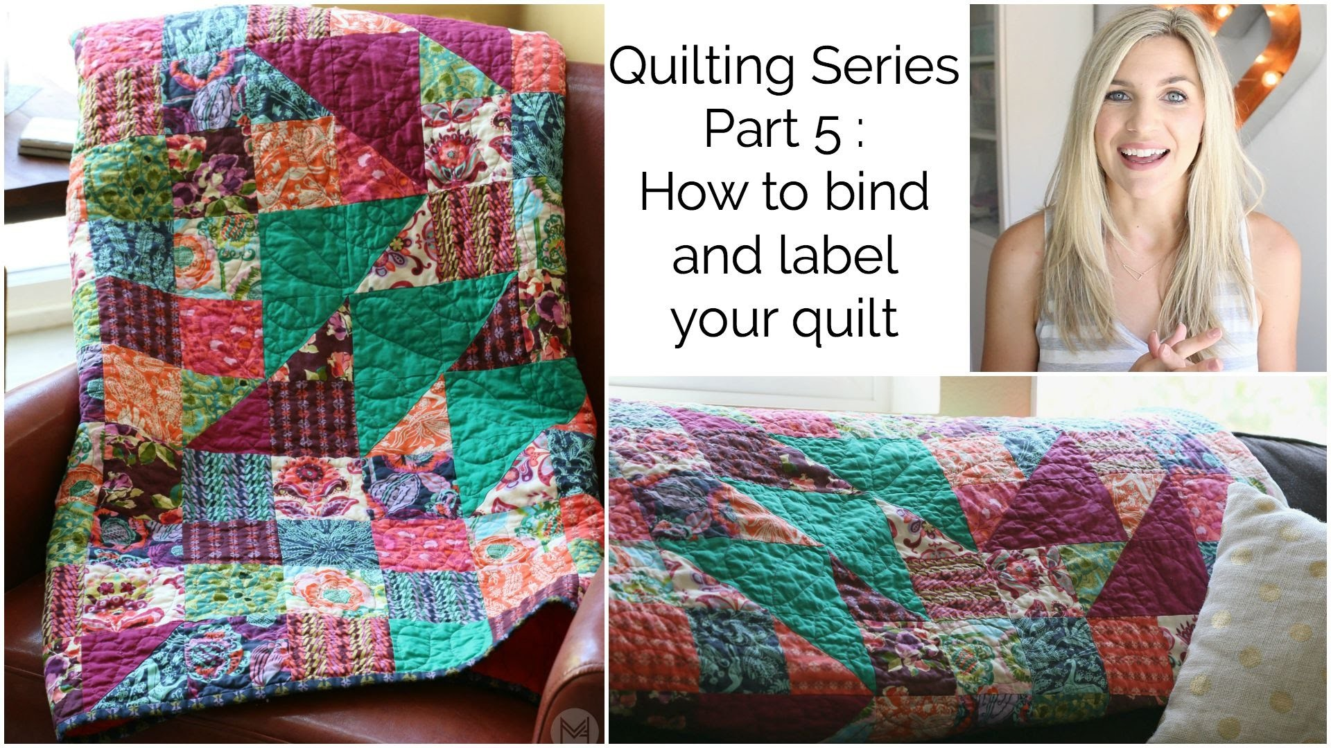 Quilting Series Part 5: How to bind and label you quilt