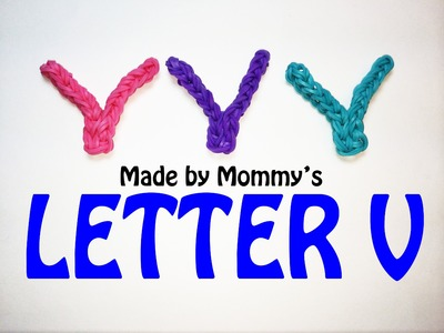 Rainbow Loom Letter V Charm Using Just the Hook