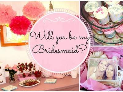 Will You Be My BridesMaid? Gift Box and Surprise Party | Ep. 2