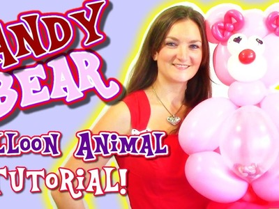 Candy Bear Balloon Animal Tutorial for Valentine's Day!
