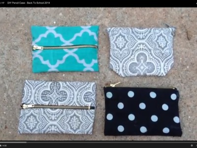 DIY Pencil Case - Back To School 2014