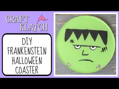 Frankenstein Coaster DIY   Another Coaster Friday Halloween