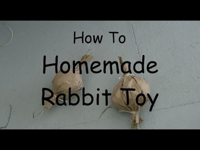 How To Make Homemade Rabbit Toy DIY-Candy Twist