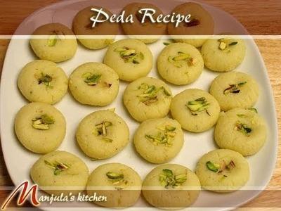 Peda Recipe by Manjula, Indian Sweets