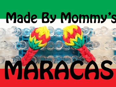 Rainbow Loom Charms: Maracas for Cinco de Mayo