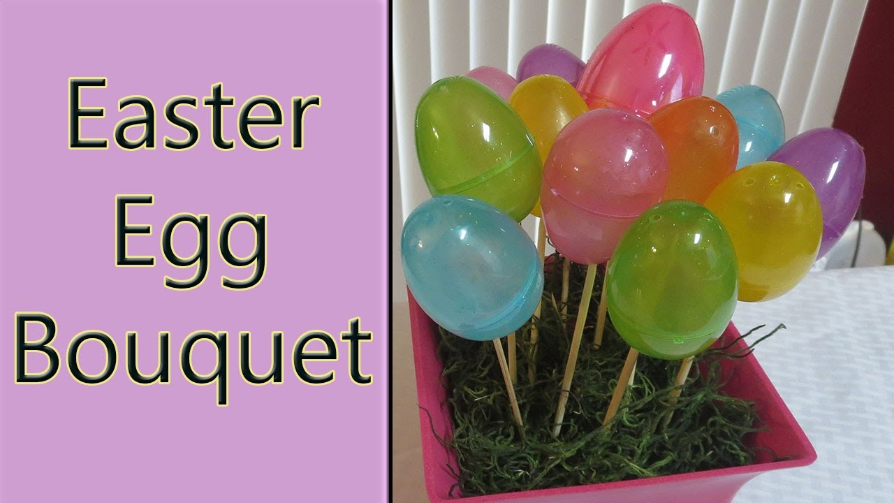 DIY EASTER EGG BOUQUET